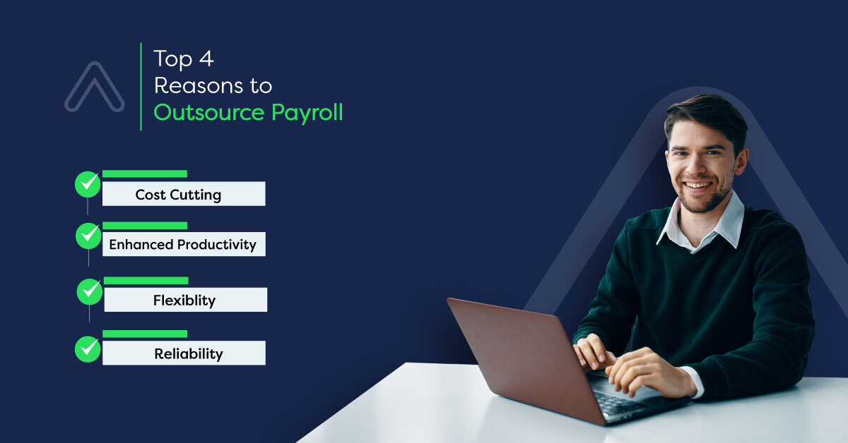 Top 4 Reasons To Outsource Payroll